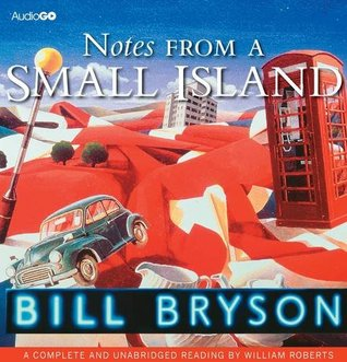 Notes from a Small Island (BBC Audiobooks)