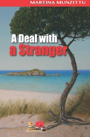 A Deal with a Stranger: A Romantic/Mystery Novel Set in Sardinia
