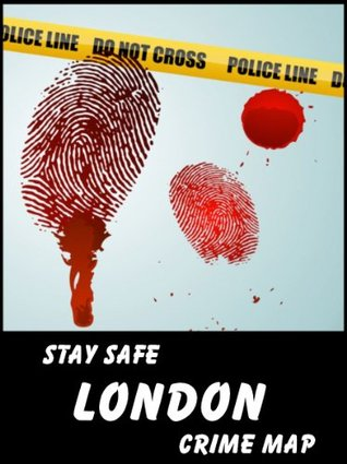 Stay Safe Crime Map of London