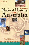 A Natural History Of Australia by Tim M. Berra