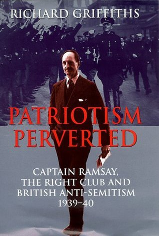 patriotism-perverted-captain-ramsay-the-right-club-and-british-anti-semitism-1939-1940