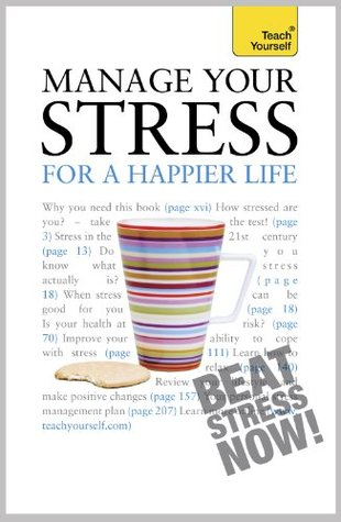 Image result for Manage your stress for a happier life / Terry Looker and Olga Gregson