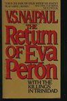 The Return of Eva Peron With The Killings In Trinidad
