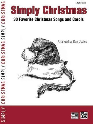 Simply Christmas: 30 Favorite Christmas Songs and Carols (Simply Series)
