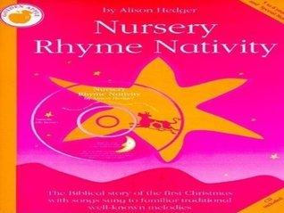 Alison Hedger: Nursery Rhyme Nativity (teacher's Book/CD)