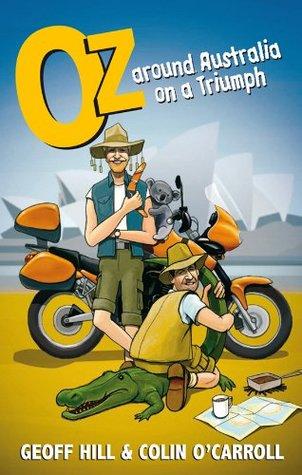 Oz: Around Australia on a Triumph