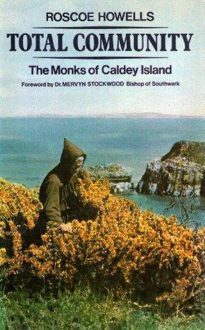 Total Community: Monks of Caldey Island
