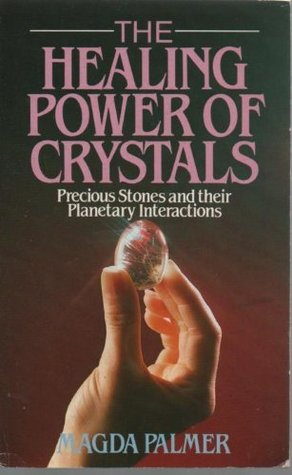 Healing Power Of Crystals: Precious Stones and Their Planetary Interactions