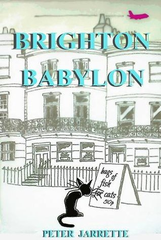Brighton Babylon by Peter Jarrette