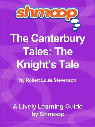 Shmoop Literature Guide: The Canterbury Tales: The Knight's Tale