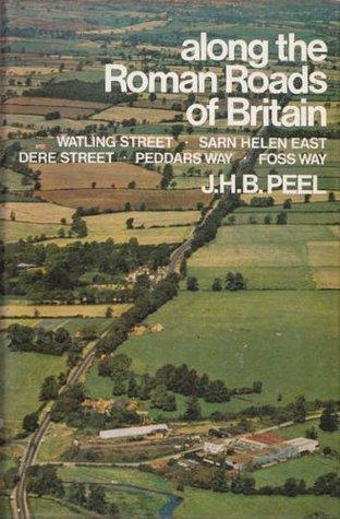 Along The Roman Roads Of Britain