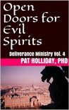 Open Doors for Evil Spirits (Deliverance Ministry)