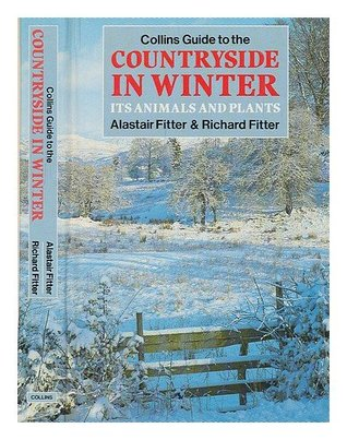 Collins Guide To The Countryside In Winter Its Animals And Plants