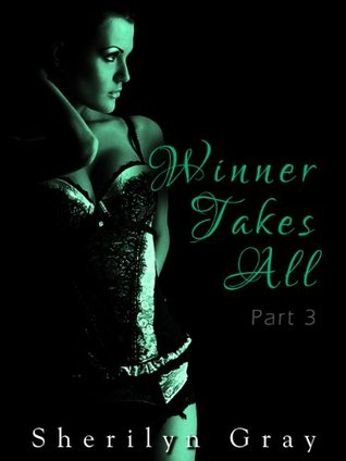 Winner Takes All (Winner Takes All, #3)