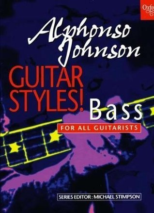 Guitar Styles! Bass: For All Guitarists