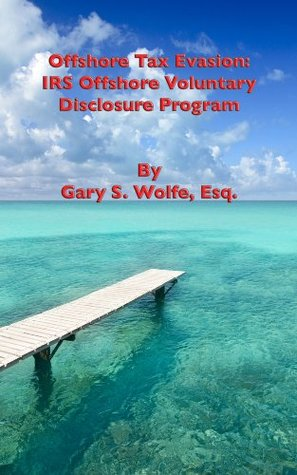 Offshore Tax Evasion: IRS Offshore Voluntary Disclosure Program