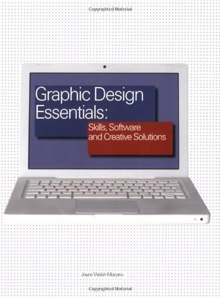 Graphic Design Essentials: Skills, Software and Creative Solutions