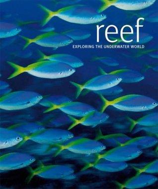 Reef: Exploring the Underwater World