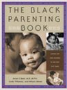 The Black Parenting Book: Caring for Our Children in the First Five Years