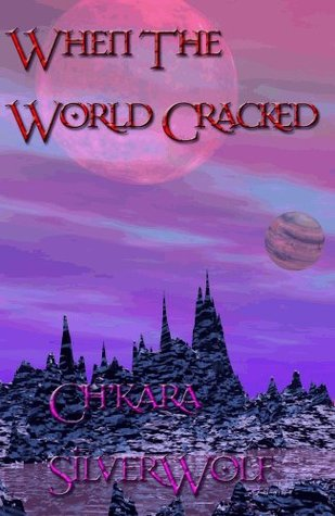 When the World Cracked