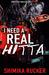 I Need A Real Hitta