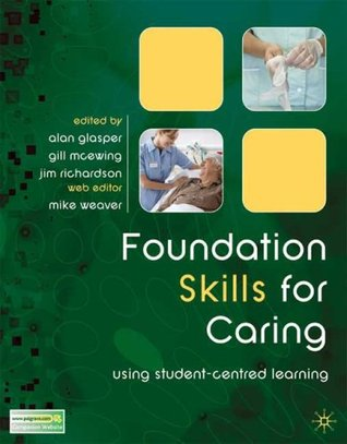 Foundation Skills For Caring: Using Student Centred Learning