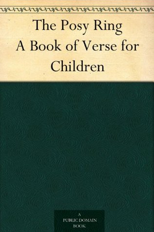 The Posy Ring: A Book of Verse for Children