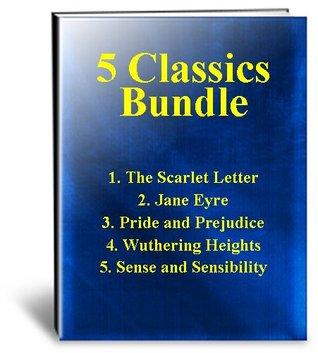 5 Classics Bundle - The Scarlet Letter / Jane Eyre / Pride & Prejudice / Wuthering Heights / Sense and Sensibility
