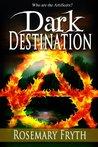 Dark Destination (The Darkening, #2)