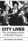 City Lives: The Changing Voice Of British Finance