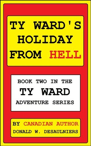 TY WARD'S HOLIDAY FROM HELL