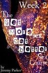 The Get More Sex, Get Better Sex Course - Week 2