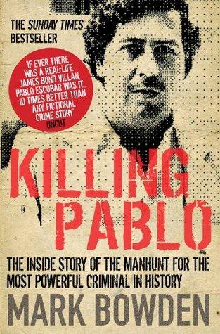 Killing Pablo Mark Bowden Pdf