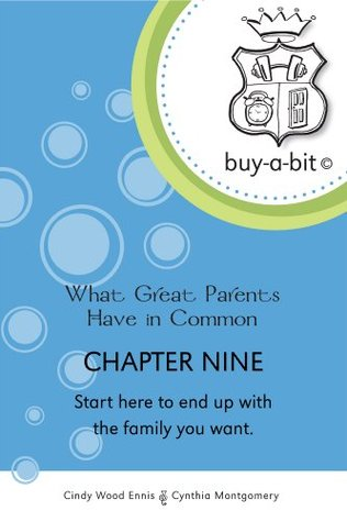 buy-a-bit-chapter-09-toddlers-to-age-5ish-start-here-to-end-up-with-the-family-you-want-what-great-parents-have-in-common