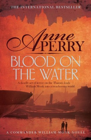 Blood on the Water (William Monk, #20)