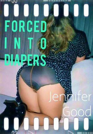 forced into diapers