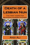 Death of a Lesbian Nun by Andi Ali
