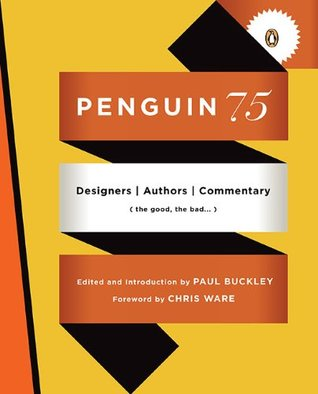 Penguin 75: Designers, Authors, Commentary