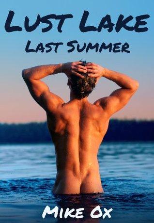 Last Summer (Lust Lake, #4)