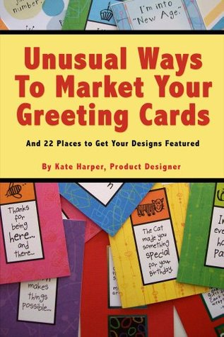 Unusual ways to market greeting cards and 22 places to get your 11030634 m4hsunfo
