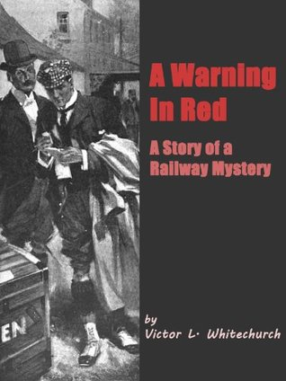 A Warning in Red: A Story of a Railway Mystery - MOBI EPUB