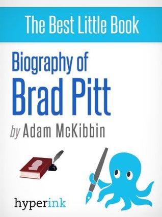 Brad Pitt: Star of Fight Club, Inglourious Basterds, and Moneyball