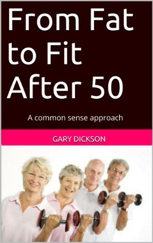 From Fat to Fit After 50