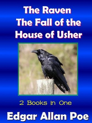 The Raven & Fall Of the House of Usher