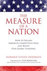 Measure of a Nation, The: How to Regain America's Competitive Edge and Boost Our Global Standing