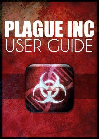 Plague Inc. User Guide