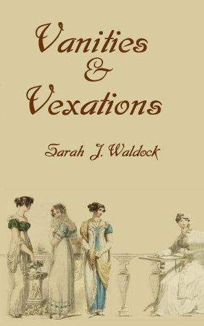Vanities & Vexations