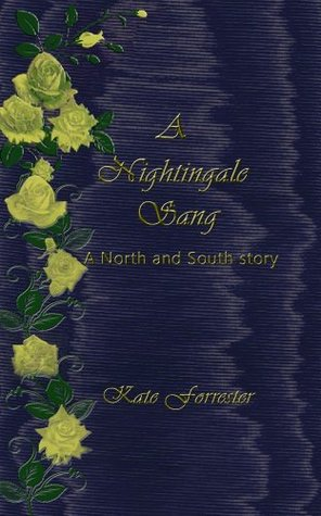 A Nightingale Sang: A North and South Story