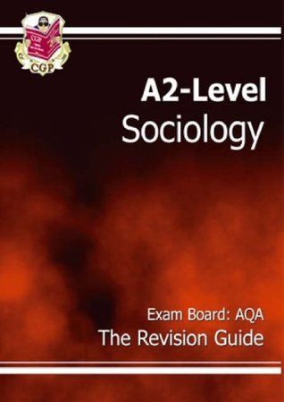 A2 Level Sociology AQA Revision Guide
