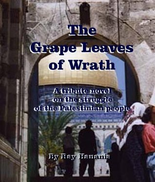 The Grape Leaves of Wrath: The Palestinian Joads